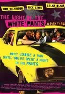 Ночь в белых брюках (2006)