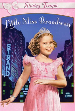 Постер фильма Маленькая мисс Бродвей (1938)