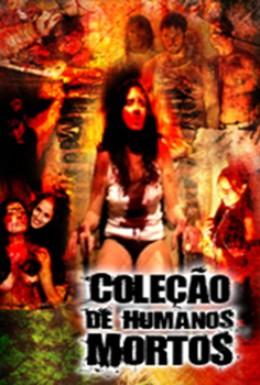 Постер фильма Коллекция мертвеца (2005)