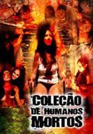 Коллекция мертвеца (2005)