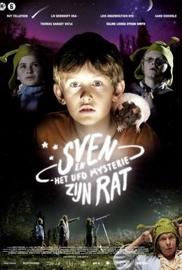 Постер фильма Свейн, крыса и тайна НЛО (2007)