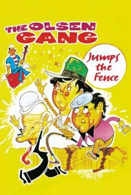 Постер фильма Побег банды Ольсена через дощатый забор (1981)