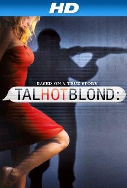 Постер фильма Высокая горячая блондинка (2012)