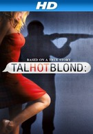 Высокая горячая блондинка (2012)