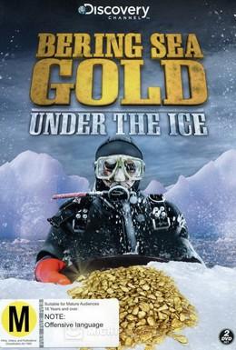 Постер фильма Золотая лихорадка: Под лед Берингова моря (2012)