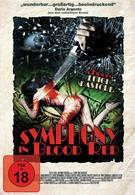 Симфония в кроваво-красных тонах (2010)
