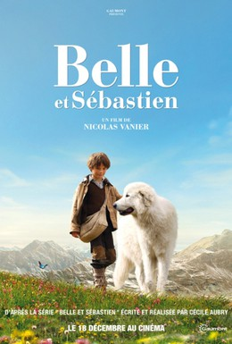 Постер фильма Белль и Себастьян (2013)