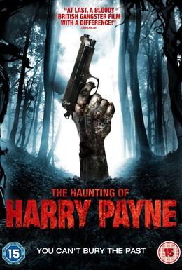 Постер фильма Призраки Гарри Пэйна: Зло не умрёт никогда (2014)