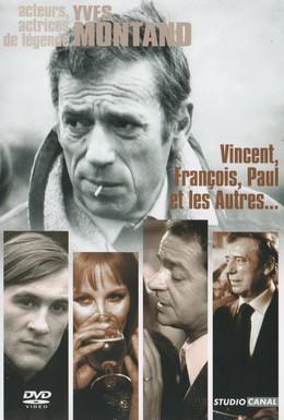 Постер фильма Венсан, Франсуа, Поль и другие (1974)