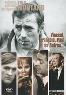 Венсан, Франсуа, Поль и другие (1974)