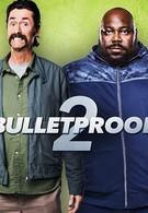 Пуленепробиваемый 2 (2020)