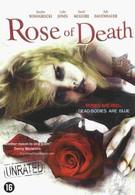 Роза смерти (2007)