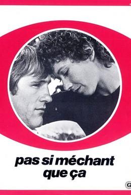 Постер фильма Не такой уж и плохой (1975)
