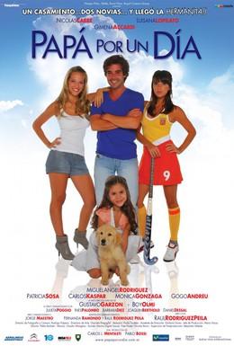 Постер фильма Папа на один день (2009)