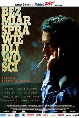 Постер фильма Безмерность правосудия (2006)