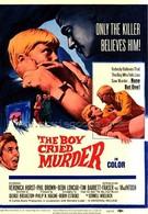 Мальчик, который кричал: Убийство! (1966)