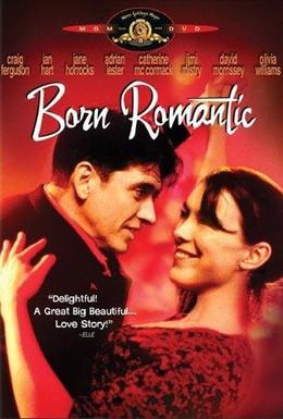 Постер фильма Рожденный романтиком (2000)