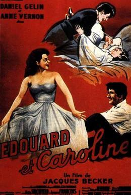 Постер фильма Эдуард и Каролина (1951)