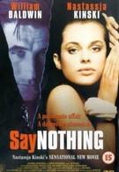Ни слова больше (2001)