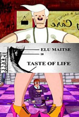 Постер фильма Вкус жизни (2006)