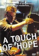 Прикоснуться к надежде (1999)