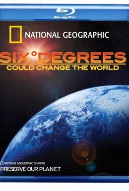 Постер фильма Шесть градусов могут изменить мир (2008)