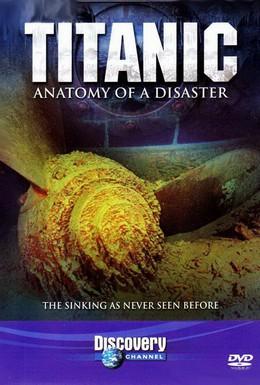 Постер фильма Титаник: Анатомия катастрофы (1997)
