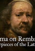 Саймон Шама о Рембрандте. Шедевры последних лет (2014)