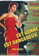 Этот человек опасен (1953)