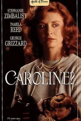 Постер фильма Кэролайн? (1990)