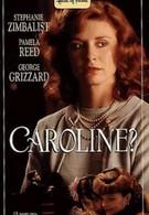 Кэролайн? (1990)