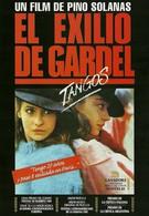 Танго, Гардель в изгнании (1985)
