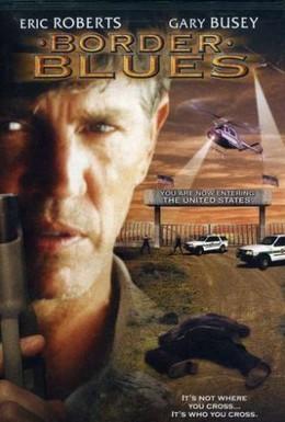 Постер фильма Пограничный блюз (2004)