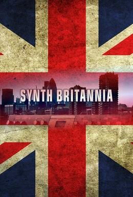 Постер фильма Синтезаторная Британия (2009)