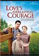 Вечная смелость любви (2011)