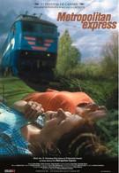Столичный скорый (2003)