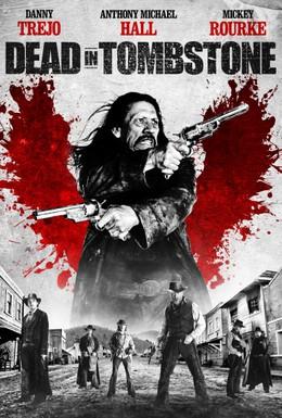 Постер фильма Мертвец из Тумстоуна (2013)