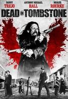 Мертвец из Тумстоуна (2013)
