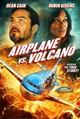 Постер фильма Самолет против вулкана (2014)