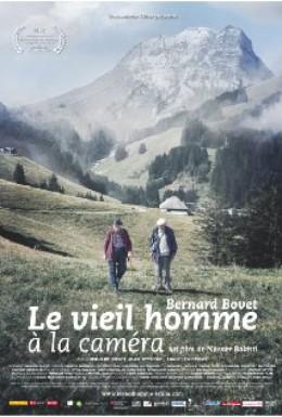 Постер фильма Бернар Бове - старый человек с камерой (2012)