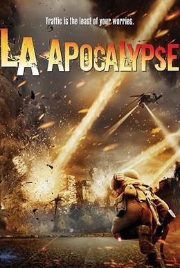 Постер фильма Апокалипсис в Лос-Анджелесе (2014)