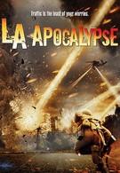Апокалипсис в Лос-Анджелесе (2015)