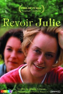 Постер фильма Увидеться с Жюли (1998)