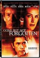 Ушла, но не забыта (2005)