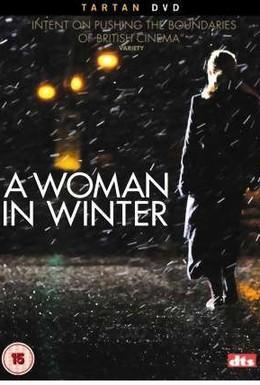 Постер фильма Женщина зимой (2006)