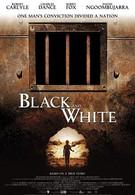 Черное и белое (2002)