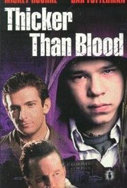 Постер фильма Гуще, чем кровь (1998)