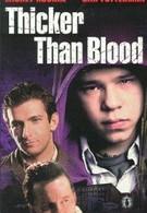 Гуще, чем кровь (1998)
