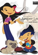 Жизнь и приключения Джунипер Ли (2005)