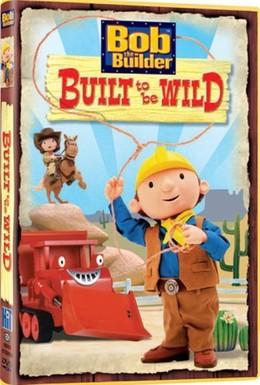 Постер фильма Боб Строитель: Рожденный ковбоем (2005)